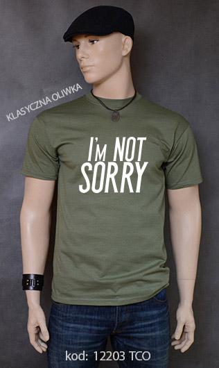 koszulka męska I'M NOT SORRY kolor klasyczna oliwka