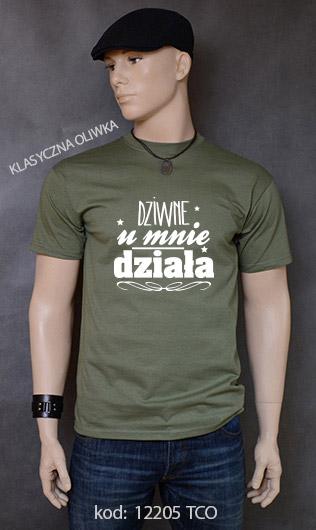 koszulka męska DZIWNE U MNIE DZIAŁA kolor klasyczna oliwka