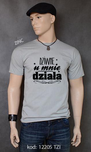 koszulka męska DZIWNE U MNIE DZIAŁA kolor zinc