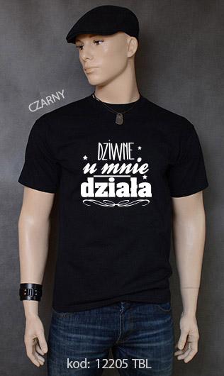 koszulka męska DZIWNE U MNIE DZIAŁA kolor czarny