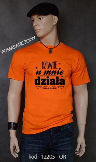 koszulka męska DZIWNE U MNIE DZIAŁA kolor pomarańczowy
