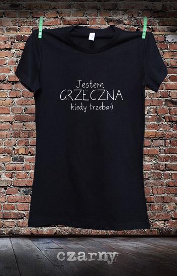 koszulka damska JESTEM GRZECZNA KIEDY TRZEBA kolor czarny