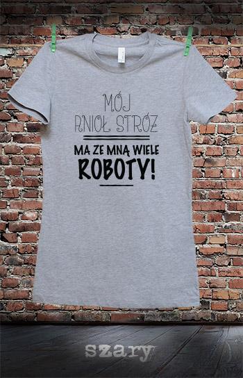 koszulka damska MÓJ ANIOŁ STRÓŻ MA ZE MNĄ WIELE ROBOTY kolor szary