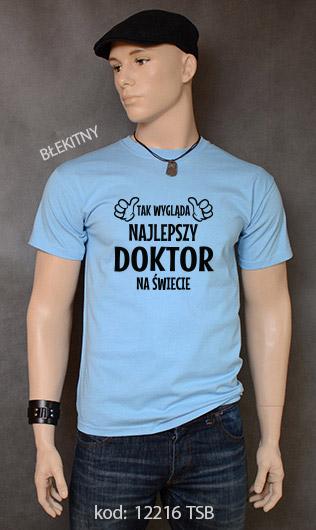 koszulka męska TAK WYGLĄDA NAJLEPSZY DOKTOR NA ŚWIECIE kolor błękitny