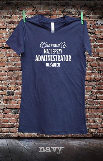 koszulka damska TAK WYGLĄDA NAJLEPSZY ADMINISTRATOR NA ŚWIECIE kolor navy