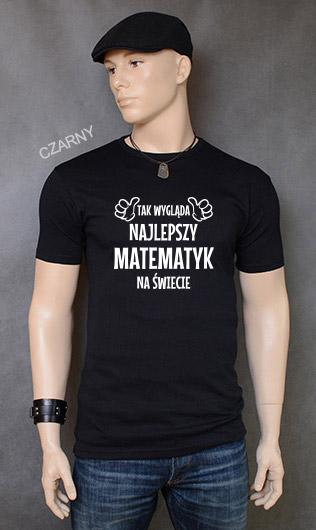 koszulka męska TAK WYGLĄDA NAJLEPSZY MATEMATYK NA ŚWIECIE kolor czarny