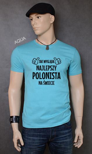 koszulka męska TAK WYGLĄDA NAJLEPSZY POLONISTA NA ŚWIECIE kolor aqua