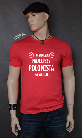 koszulka męska TAK WYGLĄDA NAJLEPSZY POLONISTA NA ŚWIECIE kolor coral