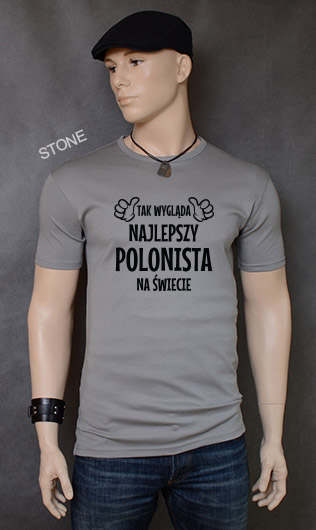 koszulka męska TAK WYGLĄDA NAJLEPSZY POLONISTA NA ŚWIECIE kolor stone