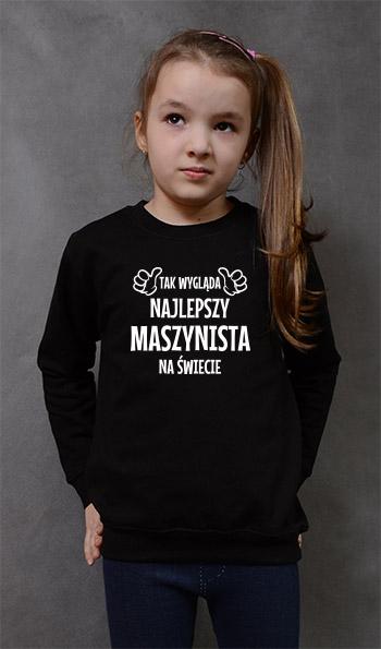 bluza dziecięca TAK WYGLĄDA NAJLEPSZY MASZYNISTA NA ŚWIECIE kolor czarny