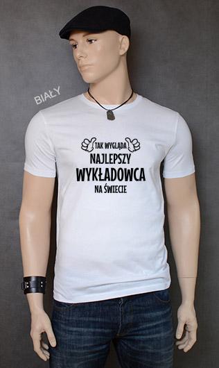 koszulka męska TAK WYGLĄDA NAJLEPSZY WYKŁADOWCA NA ŚWIECIE kolor biały