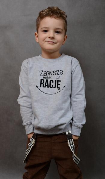 bluza dziecięca ZAWSZE MAM RACJĘ kolor szary