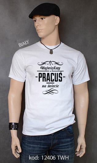 koszulka męska NAJWIĘKSZY PRACUŚ NA ŚWIECIE kolor biały