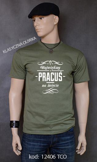 koszulka męska NAJWIĘKSZY PRACUŚ NA ŚWIECIE kolor klasyczna oliwka