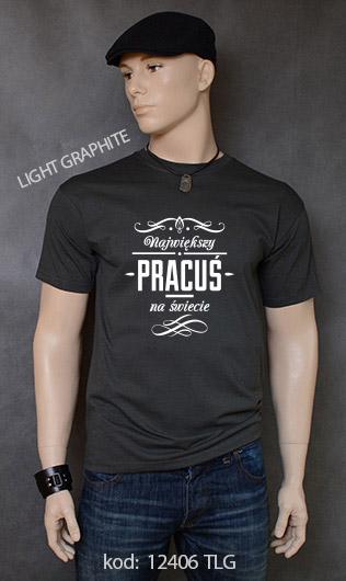 koszulka męska NAJWIĘKSZY PRACUŚ NA ŚWIECIE kolor light graphite