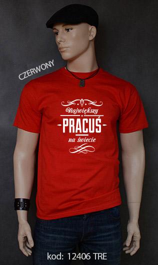 koszulka męska NAJWIĘKSZY PRACUŚ NA ŚWIECIE kolor czerwony