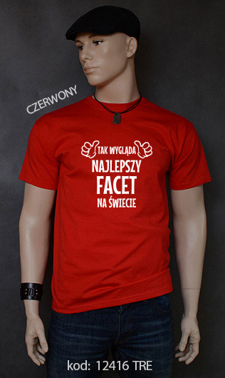 koszulka męska TAK WYGLĄDA NAJLEPSZY FACET NA ŚWIECIE kolor czerwony