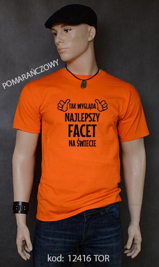 koszulka męska TAK WYGLĄDA NAJLEPSZY FACET NA ŚWIECIE kolor pomarańczowy