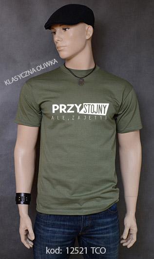 koszulka męska PRZYSTOJNY ALE ZAJĘTY kolor klasyczna oliwka