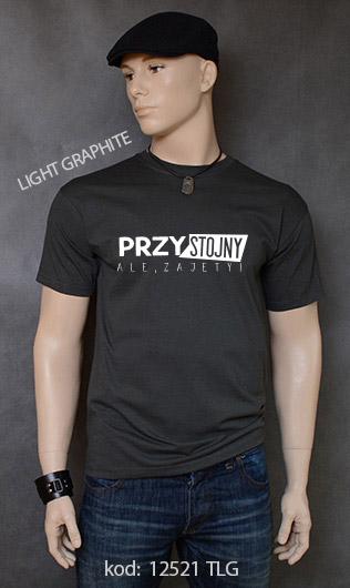 koszulka męska PRZYSTOJNY ALE ZAJĘTY kolor light graphite