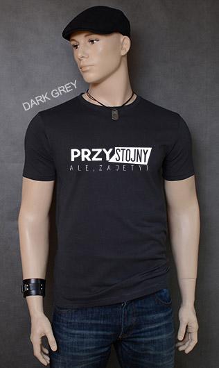 koszulka męska PRZYSTOJNY ALE ZAJĘTY kolor dark grey