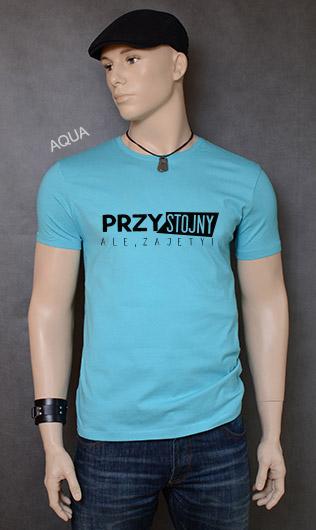 koszulka męska PRZYSTOJNY ALE ZAJĘTY kolor aqua
