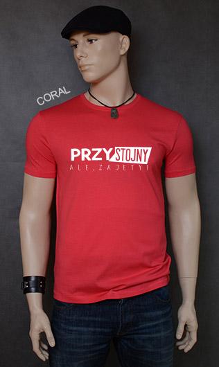 koszulka męska PRZYSTOJNY ALE ZAJĘTY kolor coral