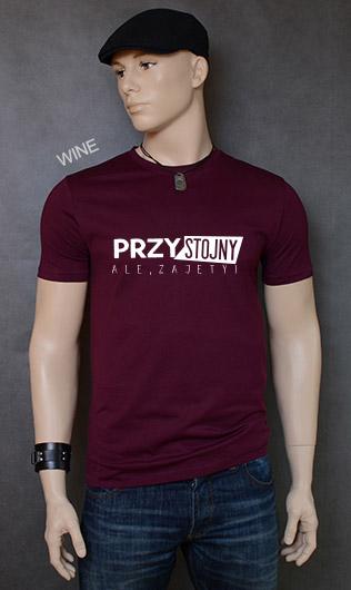 koszulka męska PRZYSTOJNY ALE ZAJĘTY kolor wine